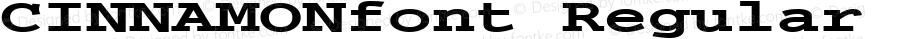 CINNAMONfont Regular Altsys Fontographer 3.5  3/28/01