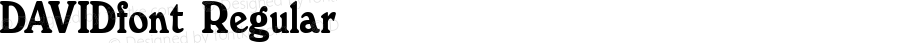 DAVIDfont Regular Altsys Fontographer 3.5  3/28/01