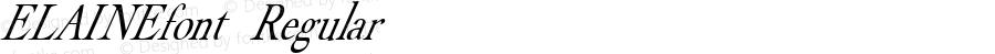 ELAINEfont Regular Altsys Fontographer 3.5  3/28/01