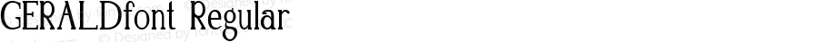 GERALDfont Regular Altsys Fontographer 3.5  3/28/01