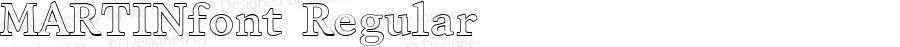 MARTINfont Regular Altsys Fontographer 3.5  3/28/01