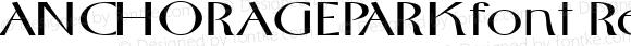 ANCHORAGEPARKfont Regular Altsys Fontographer 3.5  3/29/01