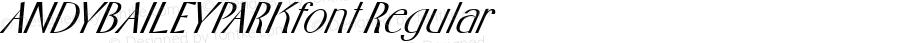ANDYBAILEYPARKfont Regular Altsys Fontographer 3.5  3/29/01