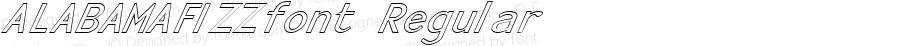 ALABAMAFIZZfont Regular Altsys Fontographer 3.5  3/29/01