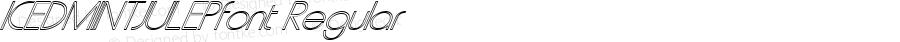ICEDMINTJULEPfont Regular Altsys Fontographer 3.5  3/29/01