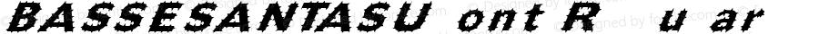 BASSESANTASUfont Regular Altsys Fontographer 3.5  3/30/01