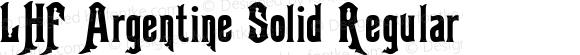 LHF Argentine Solid Regular (1)  www.letterheadfonts.com