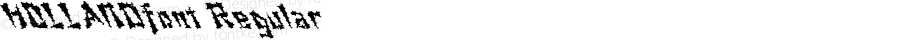 HOLLANDfont Regular Altsys Fontographer 3.5  4/3/01