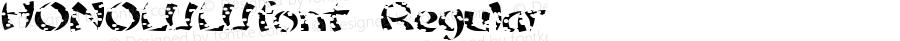 HONOLULUfont Regular Altsys Fontographer 3.5  4/3/01