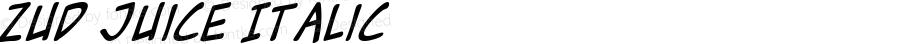 Zud Juice Italic Macromedia Fontographer 4.1 5/17/01
