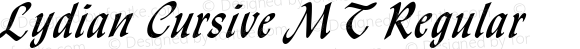 Lydian Cursive MT Regular Version 1.00