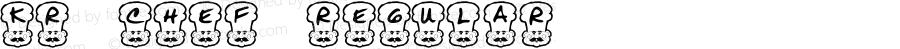KR Chef Regular Macromedia Fontographer 4.1 06/17/2001