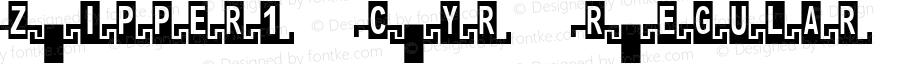 Zipper1 Cyr Regular Macromedia Fontographer 4.1 04.08.01