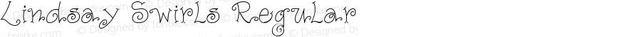 Lindsay Swirls Regular Macromedia Fontographer 4.1.5 12/22/99
