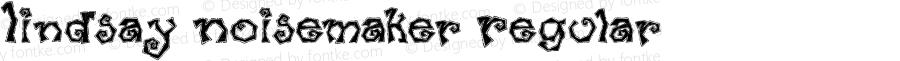 Lindsay Noisemaker Regular Macromedia Fontographer 4.1.5 12/22/99