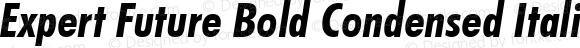 Expert Future Bold Condensed Italic BT