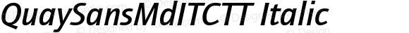 QuaySansMdITCTT Italic Version 1.00