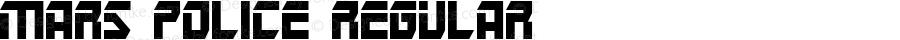 Mars Police Regular Macromedia Fontographer 4.1 11/18/01