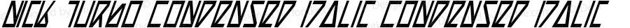 Nick Turbo Condensed Italic