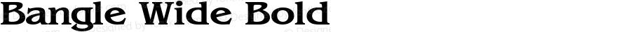 Bangle Wide Bold Altsys Fontographer 4.1 1/27/95