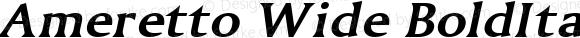 Ameretto Wide BoldItalic Altsys Fontographer 4.1 1/30/95