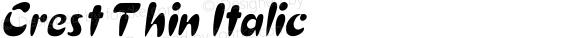 Crest Thin Italic 1.0 Mon Jul 26 22:13:58 1993