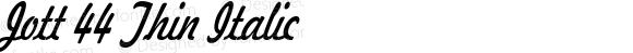 Jott 44 Thin Italic