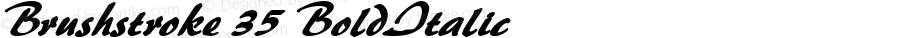 Brushstroke 35 BoldItalic Altsys Fontographer 4.1 12/27/94