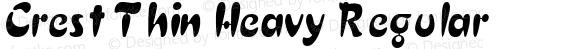 Crest Thin Heavy Regular Altsys Fontographer 4.1 12/5/94