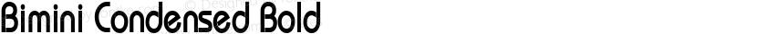 Bimini Condensed Bold Preview Image