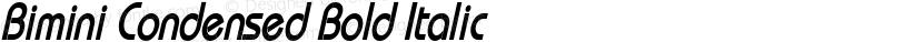 Bimini Condensed Bold Italic Preview Image