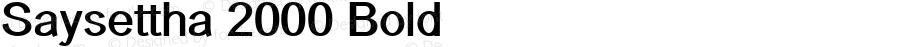 Saysettha 2000 Bold 2000; 1.0, initial release