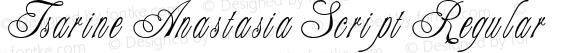 Tsarine Anastasia Script Regular Macromedia Fontographer 4.1 23.05.2002