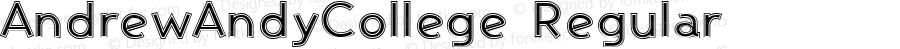 AndrewAndyCollege Regular Macromedia Fontographer 4.1.3 7/10/96