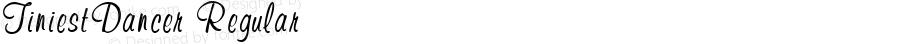 TiniestDancer Regular Macromedia Fontographer 4.1.3 7/1/02
