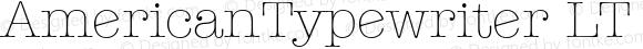 AmericanTypewriter LT LightA Regular Version 6.0; 2002