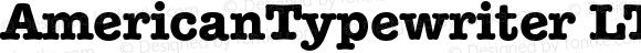AmericanTypewriter LT BoldA Regular Version 6.0; 2002