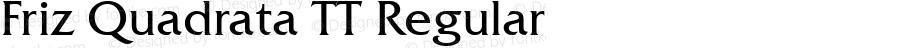 Friz Quadrata TT Regular Version 1.00