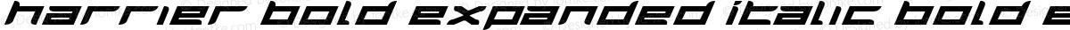 Harrier Bold Expanded Italic Bold Expanded Italic