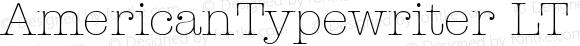 AmericanTypewriter LT Light Regular Version 6.1; 2002