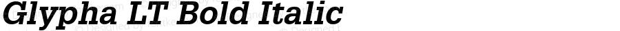 Glypha LT Bold Italic Version 6.1; 2002