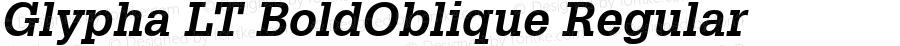 Glypha LT BoldOblique Regular Version 6.1; 2002