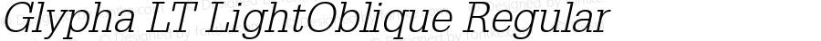 Glypha LT LightOblique Regular Version 6.1; 2002