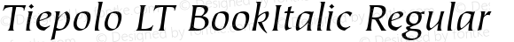 Tiepolo LT BookItalic Regular Version 6.1; 2002