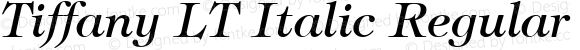 Tiffany LT Italic Regular Version 6.1; 2002