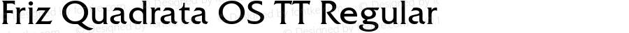 Friz Quadrata OS TT Regular Version 1.00