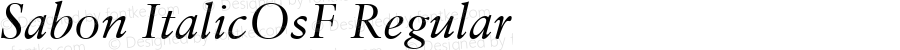 Sabon ItalicOsF Regular V.1.0