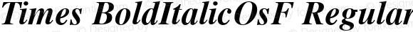 Times BoldItalicOsF Regular V.1.0