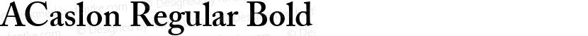 ACaslon Regular Bold Preview Image