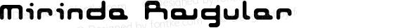 Mirinda Regular Macromedia Fontographer 4.1J 02.8.4